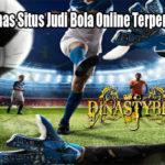 Inilah Ciri Khas Situs Judi Bola Online Terpercaya Saat Ini
