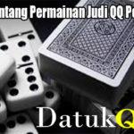 Ketahui Tentang Permainan Judi QQ Poker Online